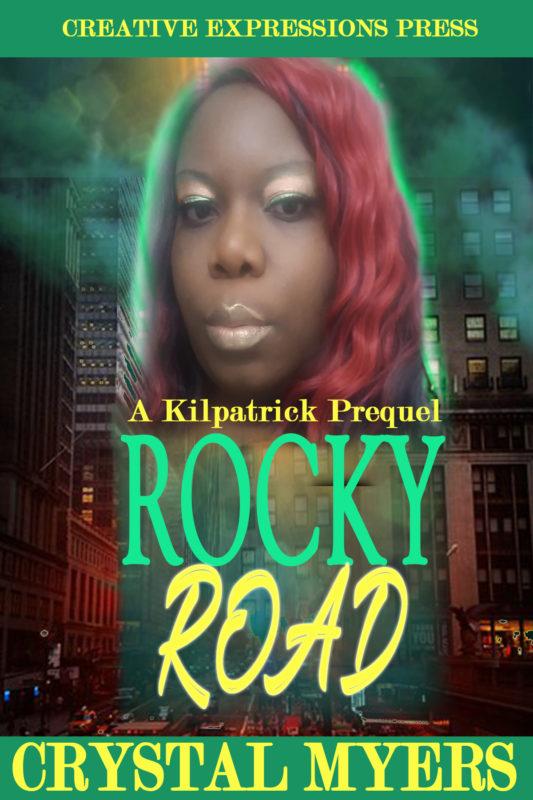 Rocky Road: A Kilpatrick Series Prequel